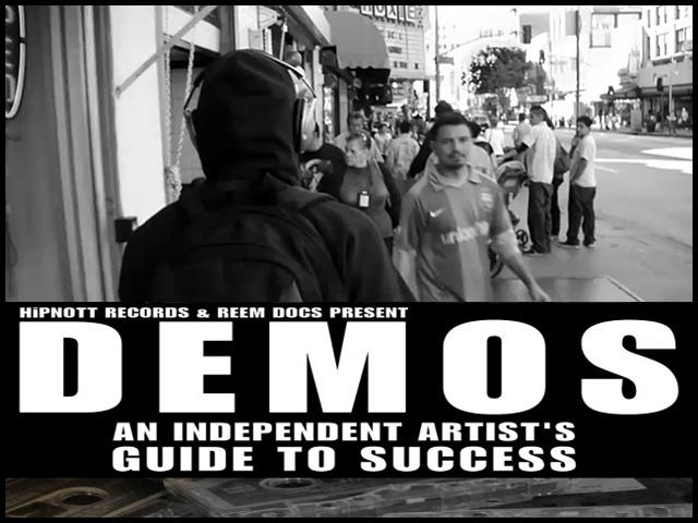 DEMOS ~ Independent Music Documentary by HipNott Records Coming Summer 2011