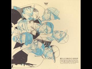 """The Hip Hop Album """"Persona"""" Various Artist Release by Arizona's Mello Music Group"""