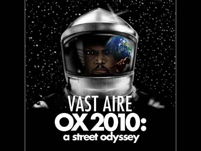 OX 2010: A Street Odyssey by Vast Aire ~ Big Noise Radio Artist Spotlight